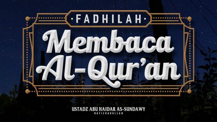fadhilah membaca al quran
